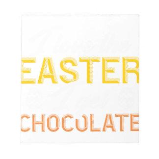 Liebe I das Ostern, erhalte ich Schokolade Notizblock