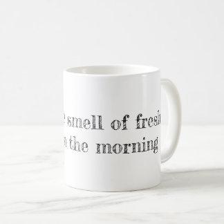 Liebe I der Geruch des frischen Kaffees am Morgen Kaffeetasse
