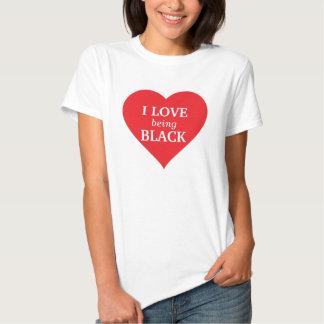 Liebe I, die schwarz ist T Shirts