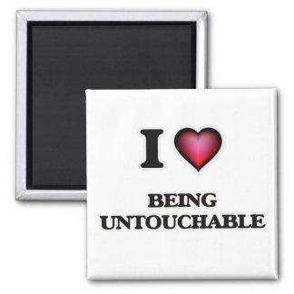Liebe I, die Untouchable ist Quadratischer Magnet