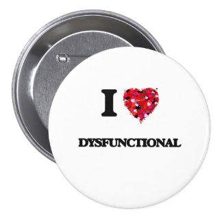 Liebe I dysfunktionell Runder Button 7,6 Cm