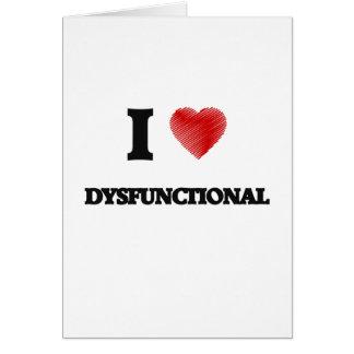 Liebe I dysfunktionell Grußkarte