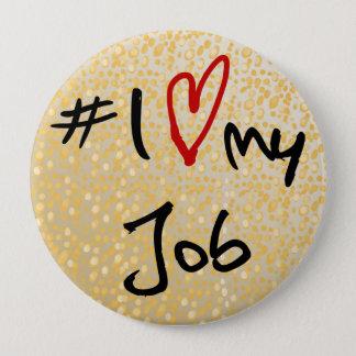 Liebe I (Herz) mein Job schwarz u. Rot auf Runder Button 10,2 Cm