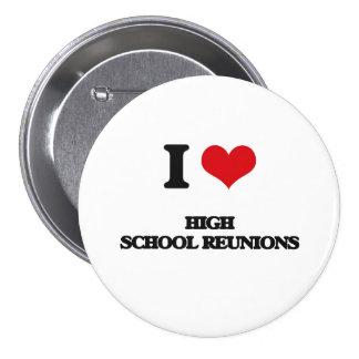 Liebe I Highschool Wiedervereinigungen Runder Button 7,6 Cm