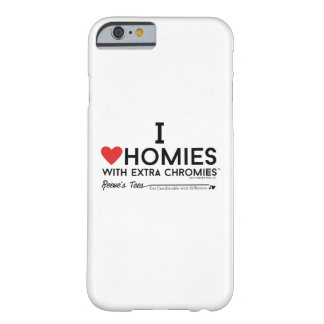 Liebe I homies mit Extrachromies Kasten Barely There iPhone 6 Hülle