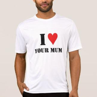 Liebe I Ihre Mama T-Shirt