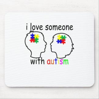 Liebe I jemand mit Autismus ''. Mousepad