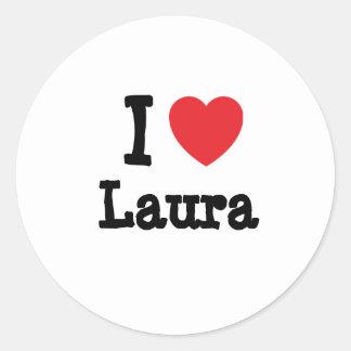 Liebe I Laura-Herz T - Shirt Runder Aufkleber