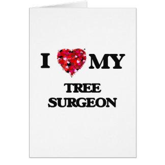 Liebe I mein Baum-Chirurg Karte