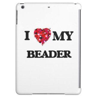 Liebe I mein Beader