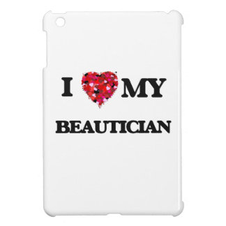 Liebe I mein Beautician Hülle Für iPad Mini