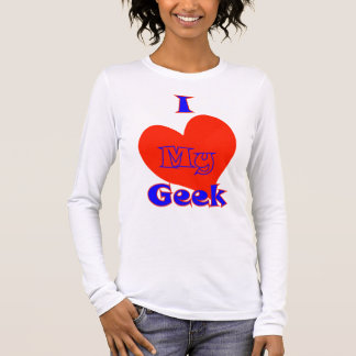 Liebe I mein Geek. lustige Spaß-Liebe des Langarm T-Shirt