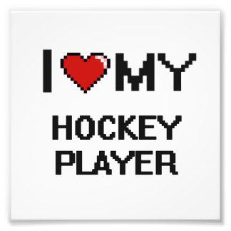 Liebe I mein Hockey-Spieler Photodrucke