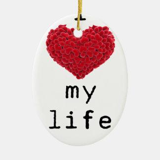 Liebe I mein Leben Keramik Ornament