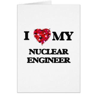 Liebe I mein nuklearer Ingenieur Karte