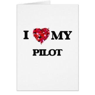 Liebe I mein Pilot Grußkarte