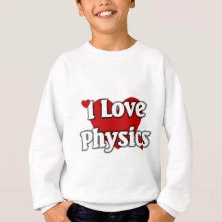 Liebe I Physik Sweatshirt