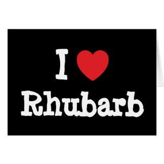 Liebe I Rhabarber-Herz T - Shirt Karte