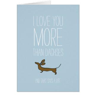 Liebe I Sie mehr als dachses Valentineskarte Karte