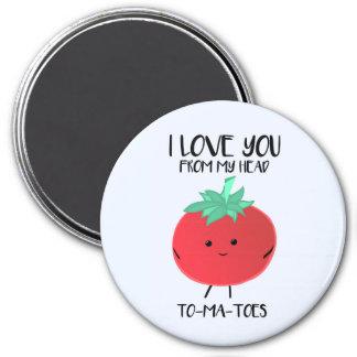 Liebe I Sie von meinen Haupt-TOMATEN - Magnet