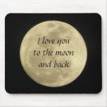 Liebe I Sie zum Mond und zum hinteren mousepad