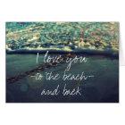 Liebe I Sie zum Strand und zur Rückseite Karte