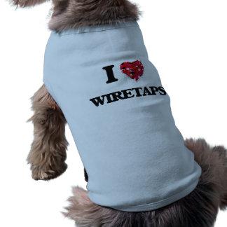 Liebe I Wiretaps Ärmelfreies Hunde-Shirt