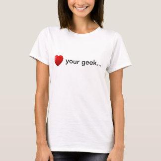 Liebe Ihr Geek T-Shirt