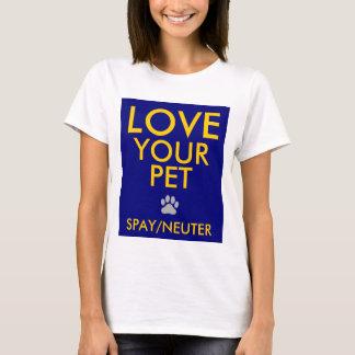 """""""Liebe Ihr Haustier """" T-Shirt"""
