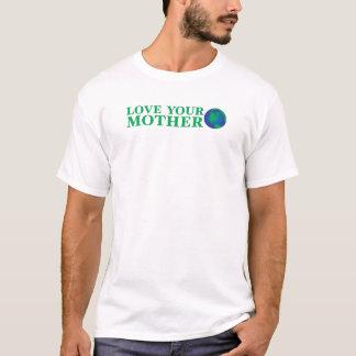 Liebe Ihre Mutter T-Shirt