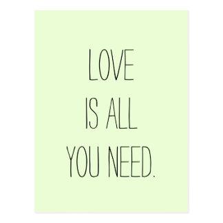 """""""Liebe ist alle, die Sie benötigen """" Postkarte"""