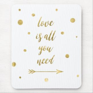 Liebe ist alle, die Sie Goldpunkt-Mausunterlage Mauspad