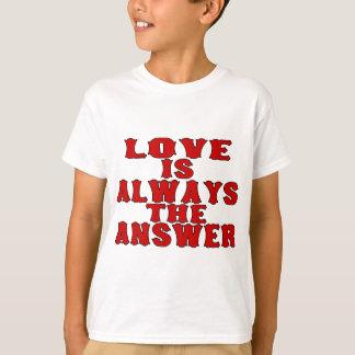 Liebe ist die Antwort T-Shirt