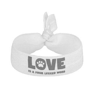 Liebe ist ein mit Beinen versehenes Wort vier Haargummi
