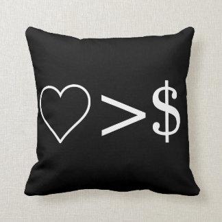 Liebe ist größer als Geld Kissen