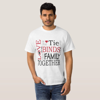 Liebe ist Krawatte, die das T-Shirt der Familie