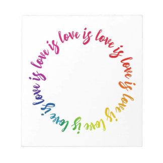Liebe ist Liebe ist Lieberegenbogenkreis Notizblock