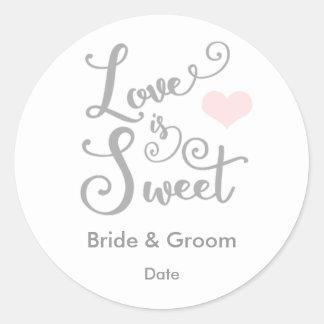 Liebe ist süßer Gastgeschenk Hochzeits-Aufkleber Runder Aufkleber