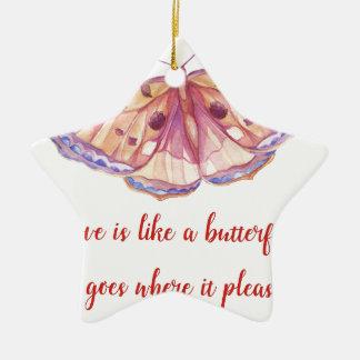 Liebe ist wie ein Schmetterling Keramik Ornament