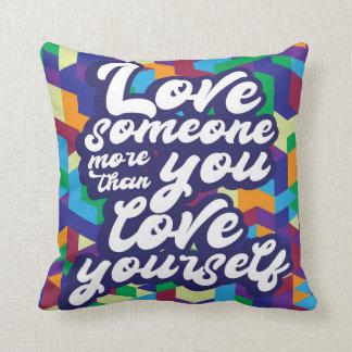 Liebe jemand mehr als Sie Liebe sich Kissen