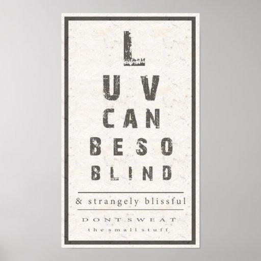 Liebe kann so blindes Plakat sein