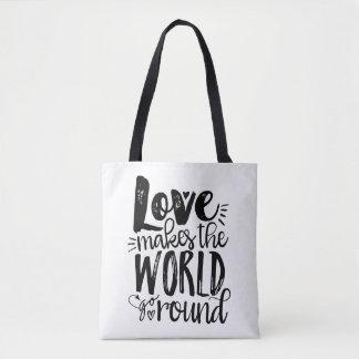 Liebe lässt die Welt ringsum Zitat-Taschen-Tasche Tasche