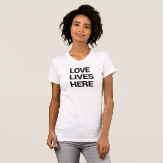 Liebe lebt hier Shirt