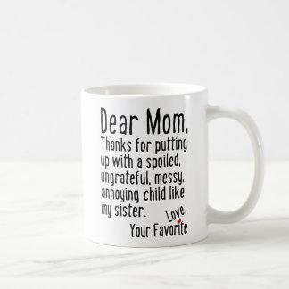 Liebe Mamma [Schwester-Version] Kaffeetasse