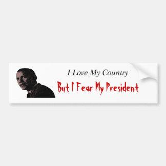 Liebe meine Land-Furcht mein Präsident Autoaufkleber