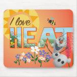 Liebe Olafs I die Hitze Mousepads