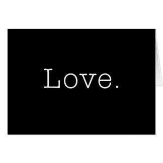 Liebe. Schwarzweiss-Liebe-Zitat-Schablone Karte