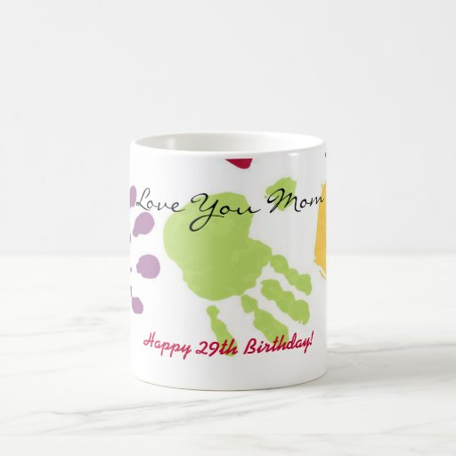 Liebe Sie Mamma, glücklicher 29. Geburtstag! Kaffe Teehaferl