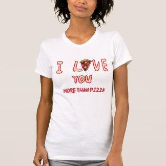 Liebe Sie mehr als Pizza-T - Shirt