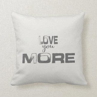 Liebe Sie mehr | Throw-Kissen Kissen